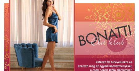 Indul a Bonatti Elit Klub tagtoborzása! Legyen Ön is tagja az klubnak!